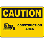 CAUTION Construction Area Watch For Moving Equipment Sign