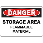 DANGER Storage Area Flammable Material Sign