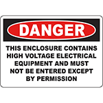 DANGER Enclosure Contains High Voltage Electrical Equipment Sign