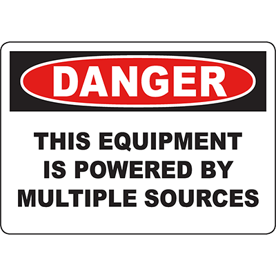 DANGER This Equipment Is Powered By Multiple Sources Sign