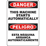 DANGER This Machine Starts Automatically Bilingual Sign