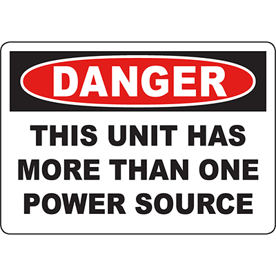 DANGER This Unit Has More Than One Power Source Sign
