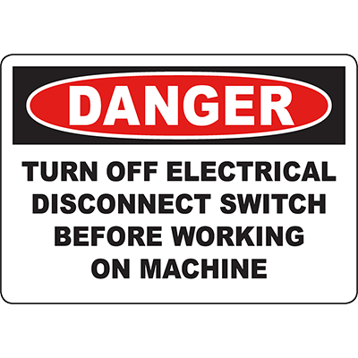 DANGER Turn Off Electrical Disconnect Switch Sign