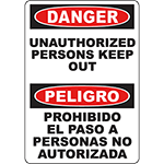 DANGER Unauthorized Persons Keep Out Bilingual Sign