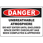 DANGER Unbreathable Atmosphere Do Not Enter Sign