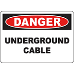 DANGER Underground Cable Sign