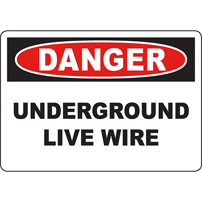 DANGER Underground Live Wire Sign