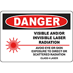 DANGER Visible And/Or Invisible Laser Radiation Sign