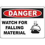 DANGER Watch For Falling Material Sign