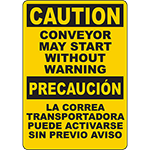 CAUTION Conveyor May Start Without Warning Bilingual Sign