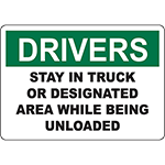 DRIVERS Stay In Truck Or Designated Area Sign