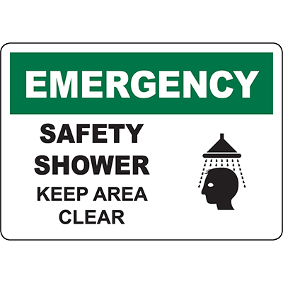 EMERGENCY Safety Shower Keep Area Clear Sign