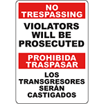 No Trespassing Violators Will Be Prosecuted Bilingual Sign