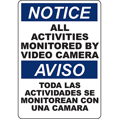 NOTICE Activities Monitored By Video Camera Bilingual Sign