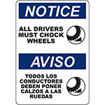 NOTICE All Drivers Must Chock Wheels Bilingual Sign