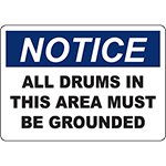 NOTICE All Drums In This Area Must Be Grounded Sign