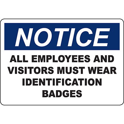 NOTICE Employees Must Wear Identification Sign