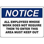 NOTICE Employees Whose Work Does Not Require Sign