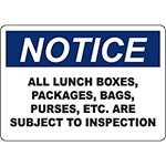 NOTICE Packages, Bags, Etc Subject To Inspection Sign