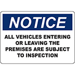 NOTICE All Vehicles Subject To Inspection Sign