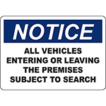 NOTICE All Vehicles Subject To Search Sign