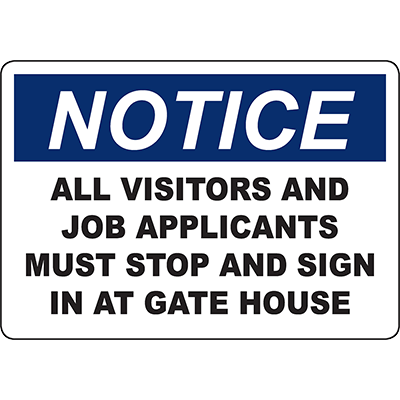 NOTICE Visitors And Job Applicants Must Stop Sign