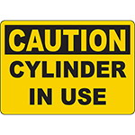 CAUTION Cylinder In Use Sign