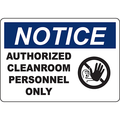 NOTICE Authorized Cleanroom Personnel Only Sign