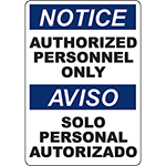 NOTICE Authorized Personnel Only Bilingual Sign