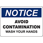 NOTICE Avoid Contamination Wash Your Hands Sign