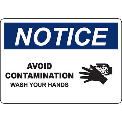NOTICE Avoid Contamination Wash Your Hands Sign w/Symbol