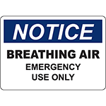 NOTICE Breathing Air Emergency Use Only Sign