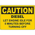 CAUTION Let Engine Idle Before Turning Off Sign