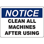 NOTICE Clean All Machines After Using Sign