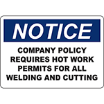 NOTICE Requires Hot Work Permits Sign