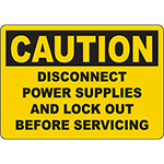 CAUTION Disconnect And Lock Out Before Service Sign