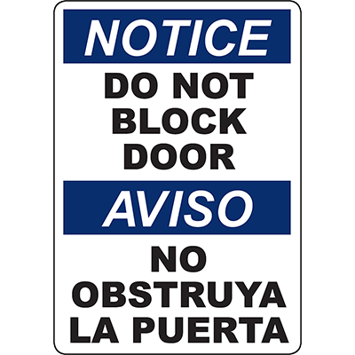 NOTICE Do Not Block Door Bilingual Sign