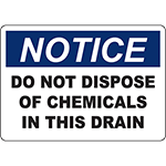 NOTICE Do Not Dispose Of Chemicals In This Drain Sign