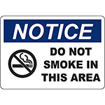 NOTICE Do Not Smoke In This Area Sign