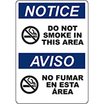 NOTICE Do Not Smoke In This Area Bilingual Sign