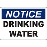 NOTICE Drinking Water Sign