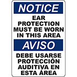 NOTICE Ear Protection Must Be Worn Bilingual Sign