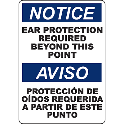 NOTICE Ear Protection Required Bilingual Sign