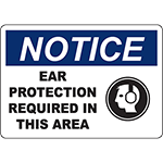 NOTICE Ear Protection Required In This Area Sign