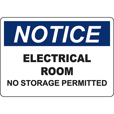 NOTICE Electrical Room No Storage Permitted Sign