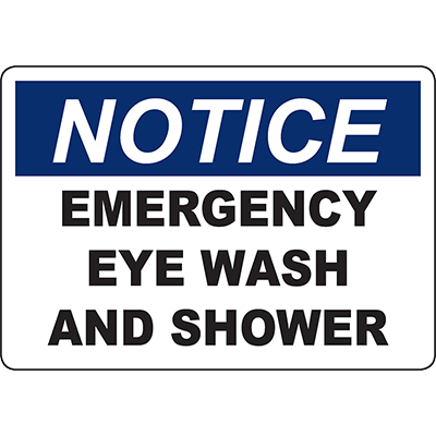 NOTICE Emergency Eye Wash And Shower Sign
