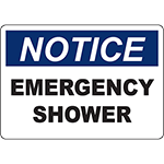 NOTICE Emergency Shower Sign