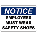 NOTICE Employees Must Wear Safety Shoes Sign