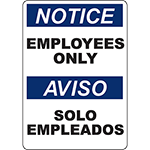 NOTICE Employees Only Bilingual Sign