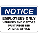 NOTICE Employees Only Vendors Must Register Sign